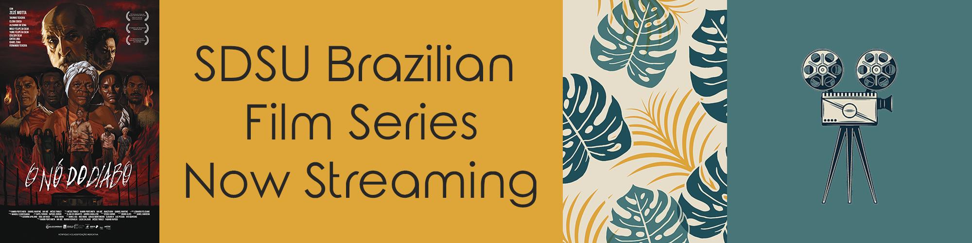 SDSU Brazilian Film Series Now Streaming